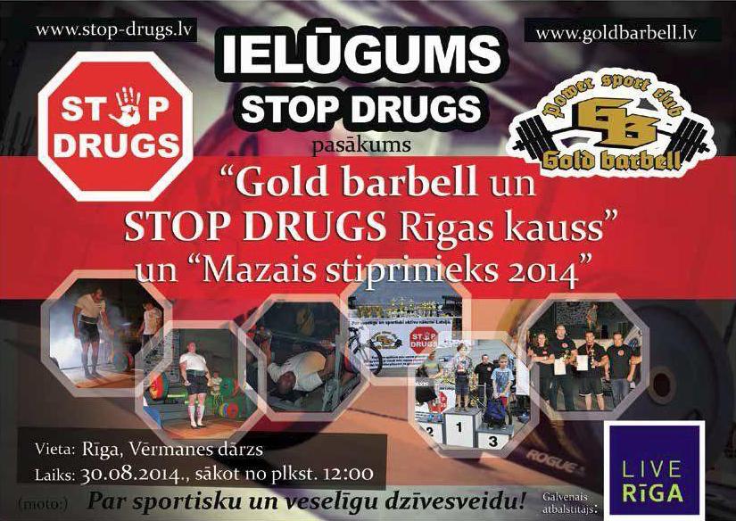 """""""STOP DRUGS"""" UN """"GOLD BARBELL"""" RĪKOTAJS PASĀKUMS """"MAZAIS STIPRINIEKS 2014"""" PAPILDINĀTS!!!-0"""